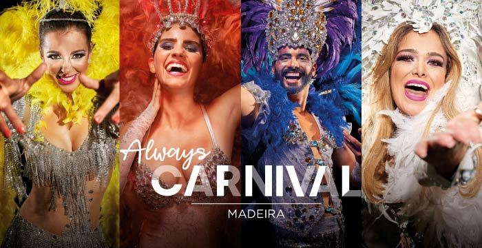 Always Carnival - Madeira